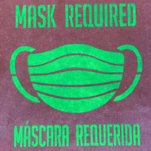 """""""Mask Required"""" signage."""